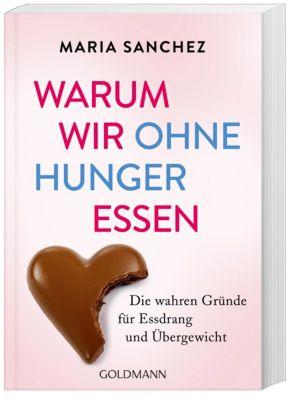 Warum wir ohne Hunger essen - Maria Sanchez pdf epub