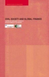 Warwick Studies in Globalisation: Civil Society and Global Finance