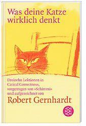 Was deine Katze wirklich denkt, Robert Gernhardt