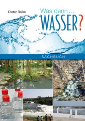Was denn… Wasser?, Dieter Balke