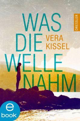 Was die Welle nahm, Vera Kissel
