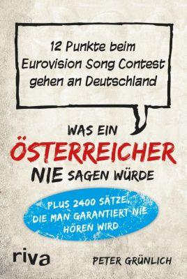 Was ein Österreicher nie sagen würde - Peter Grünlich  