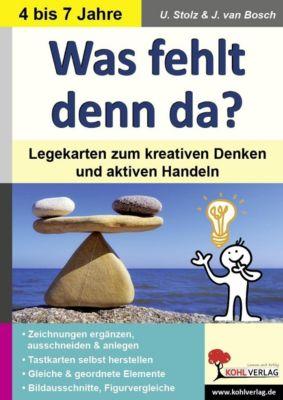 Was fehlt denn da?, Ulrike Stolz, Jo van Bosch