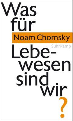 Was für Lebewesen sind wir?, Noam Chomsky