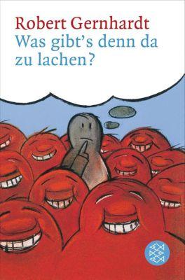 Was gibt's denn da zu lachen?, Robert Gernhardt