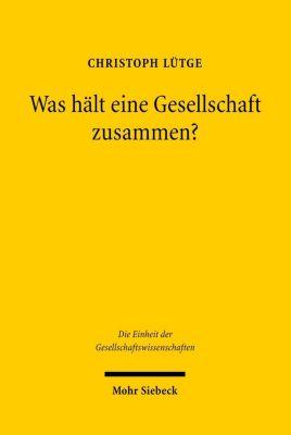 Was hält eine Gesellschaft zusammen?, Christoph Lütge