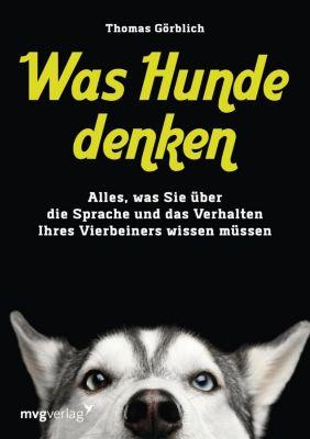 Was Hunde denken - Thomas Görblich |