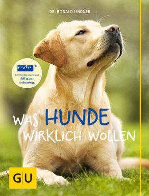 Was Hunde wirklich wollen, Ronald Lindner