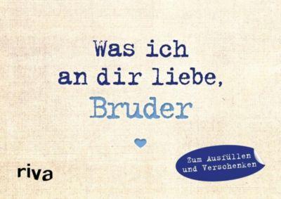 Was ich an dir liebe, Bruder - Miniversion - Alexandra Reinwarth pdf epub