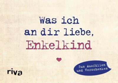 Was ich an dir liebe, Enkelkind - Miniversion - Alexandra Reinwarth |