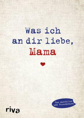 Was ich an dir liebe, Mama, Alexandra Reinwarth