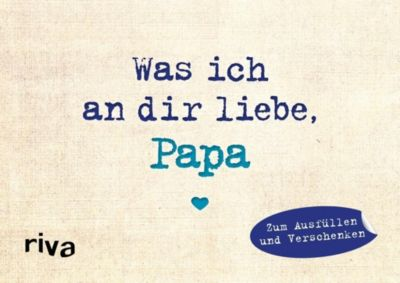 Was ich an dir liebe, Papa - Miniversion - Alexandra Reinwarth |