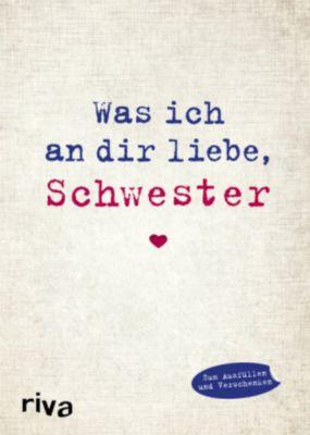 Was ich an dir liebe, Schwester, Alexandra Reinwarth