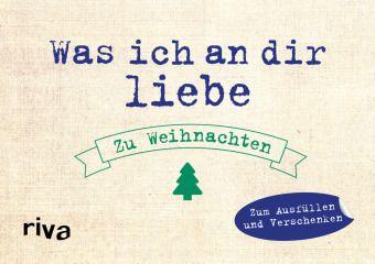 Was ich an dir liebe - Zu Weihnachten, Alexandra Reinwarth