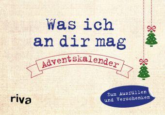 Was ich an dir mag - Adventskalender, Alexandra Reinwarth