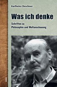 Was ich denke, Karlheinz Deschner