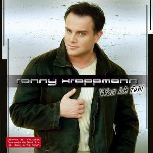 Was Ich Fühl, Ronny Krappmann