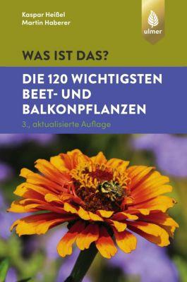 Was ist das? Die 120 wichtigsten Beet- und Balkonpflanzen (Spiel) -  pdf epub