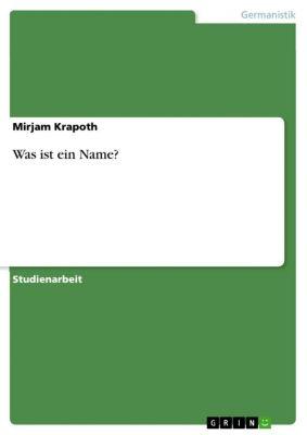 Was ist ein Name?, Mirjam Krapoth