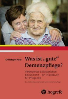 Was ist 'gute' Demenzpflege?, Christoph Held