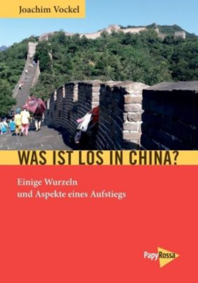 Was ist los in China?, Joachim Vockel