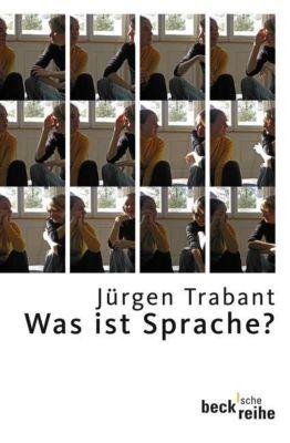 Was ist Sprache?, Jürgen Trabant