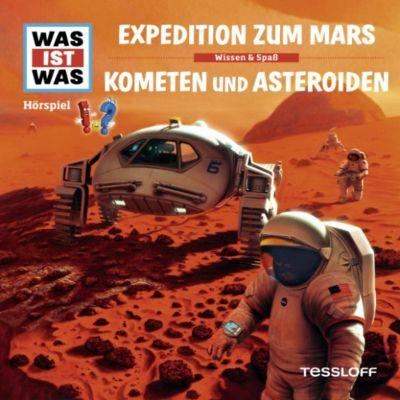 WAS IST WAS Hörspiele: WAS IST WAS Hörspiel: Expedition zum Mars / Kometen und Asteroiden, Manfred Baur