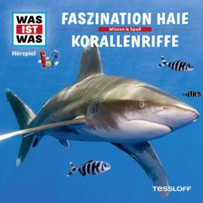 WAS IST WAS Hörspiele: WAS IST WAS Hörspiel: Faszination Haie/ Korallenriffe, Matthias Falk, Manfred Baur