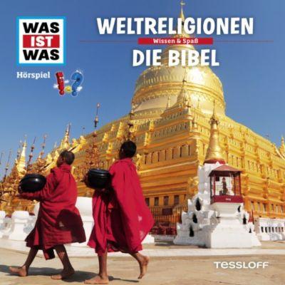 WAS IST WAS Hörspiele: WAS IST WAS Hörspiel: Weltreligionen/ Die Bibel, Kurt Haderer