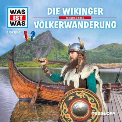 WAS IST WAS Hörspiele: WAS IST WAS Hörspiel: Die Wikinger/ Völkerwanderung, Kurt Haderer