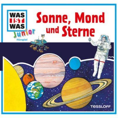 WAS IST WAS Junior Hörspiel: WAS IST WAS Junior Hörspiel: Sonne, Mond und Sterne, Charlotte Habersack, Pia Deges
