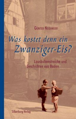 Was kostet denn ein Zwanziger-Eis?, Günter Neidinger