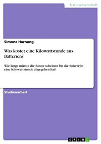 was kostet eine kilowattstunde aus batterien ebook pdf. Black Bedroom Furniture Sets. Home Design Ideas
