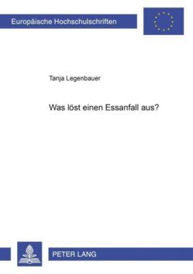 Was löst einen Essanfall aus?, Tanja Legenbauer