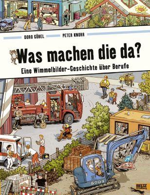 Was machen die da?, Doro Göbel, Peter Knorr