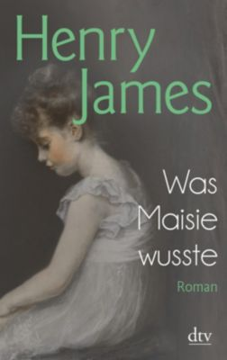 Was Maisie wusste, Henry James