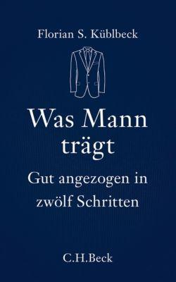 Was Mann trägt, Florian S. Küblbeck