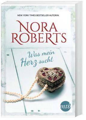 Was mein Herz sucht - Nora Roberts  