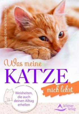 Was meine Katze mich lehrt - Susanne Orrù-Benterbusch |