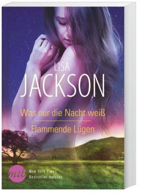 Was nur die Nacht weiß / Flammende Lügen, Lisa Jackson