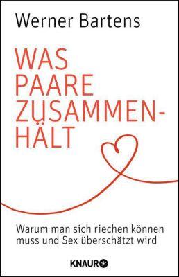 Was Paare zusammenhält, Werner Bartens