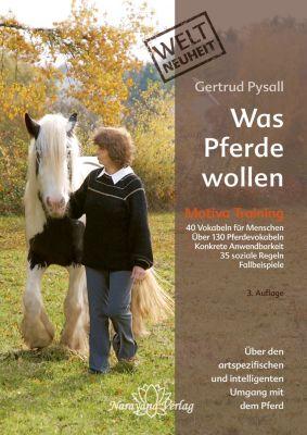 Was Pferde wollen, Gertrud Pysall