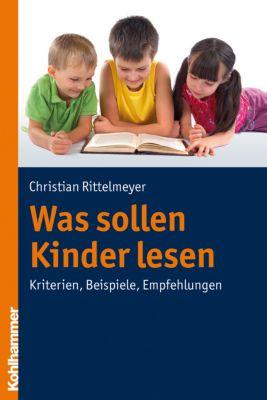 Was sollen Kinder lesen, Christian Rittelmeyer