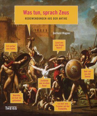 Was tun, sprach Zeus, Gerhard Wagner