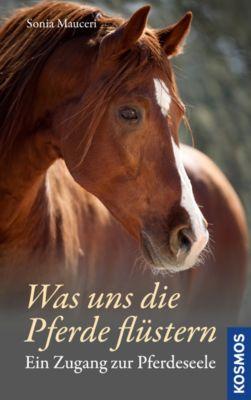 Was uns die Pferde flüstern, Sonia Mauceri