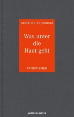 Was unter die Haut geht, Gunther Klosinski