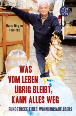 Was vom Leben übrig bleibt, kann alles weg, Hans-Jürgen Heinicke, Fred Sellin
