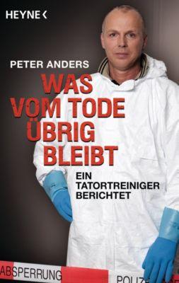 Was vom Tode übrig bleibt, Peter Anders