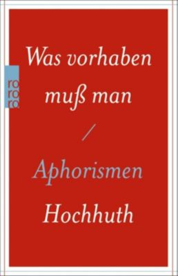 Was vorhaben muß man - Rolf Hochhuth pdf epub
