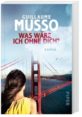 Was wäre ich ohne dich?, Guillaume Musso